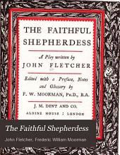 The Faithful Shepherdess: A Play