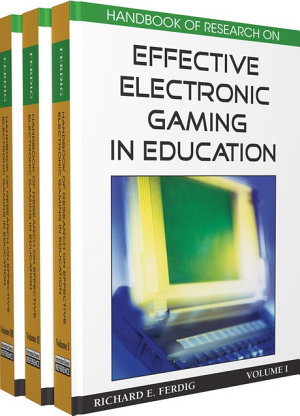Handbook of Research on Effective Electronic Gaming in Education PDF