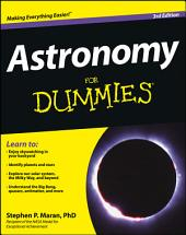 Astronomy For Dummies: Edition 3