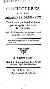 Conjectures sur les memoires originaux dont il paroit cue Moyse s'est servi pour composer le livre de la Genese ...