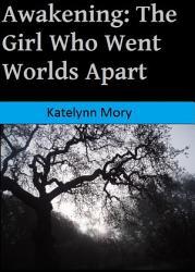 Awakening  The Girl Who Went Worlds Apart PDF