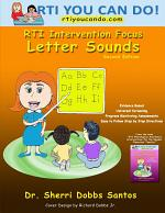 Rti Intervention Focus: Letter Sounds