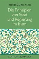 Die Prinzipien von Staat und Regierung im Islam