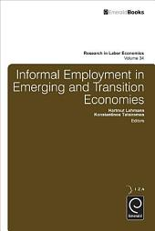 Informal Employment in Emerging and Transition Economies