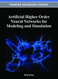 Artificial Higher Order Neural Networks for Modeling and Simulation PDF