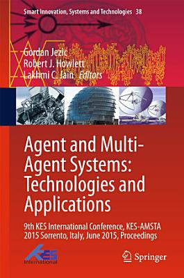 Agent and Multi Agent Systems  Technologies and Applications PDF