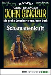 John Sinclair - Folge 1192: Schamanenkult
