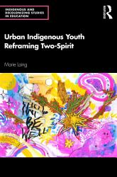 Urban Indigenous Youth Reframing Two Spirit PDF