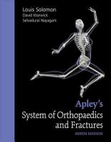 Apley s System of Orthopaedics and Fractures  Ninth Edition PDF
