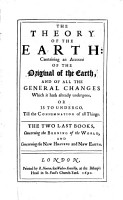 The Theory of the Earth  The two last books  Concerning the burning of the world  and Concerning the new heavens and new earth PDF