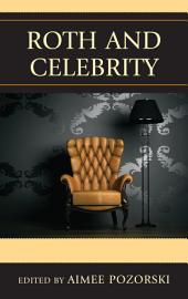 Roth and Celebrity