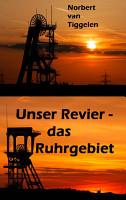 Unser Revier   das Ruhrgebiet PDF