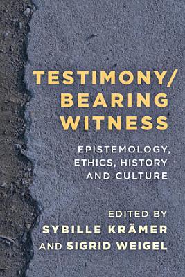 Testimony Bearing Witness