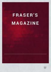 Fraser's Magazine: Volume 9; Volume 89