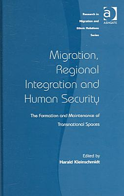 Migration  Regional Integration and Human Security PDF
