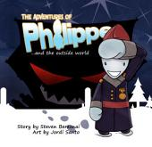 The Adventures of Philippe and the Outside World