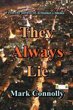 They Always Lie