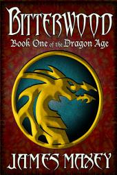 Bitterwood: Book One of the Dragon Age