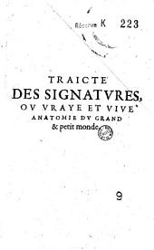 Traicté des signatures, ou Vraye et vive anatomie du grand et petit monde (par Oswald Croll), (trad. par J. Marcel)