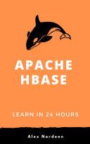 Learn Hbase in 24 Hours
