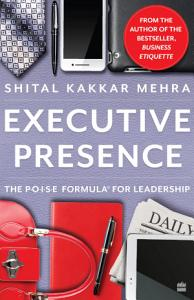 Executive Presence  The P O I S E Formula for Leadership Book