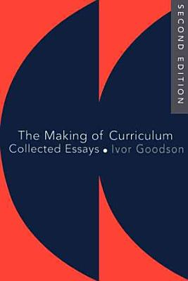 The Making of Curriculum PDF