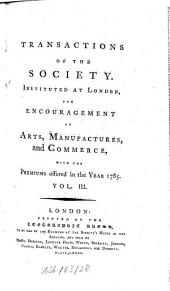 Transactions of the Society of Arts: Volume 3