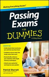 Passing Exams For Dummies: Edition 2