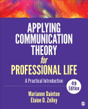Applying Communication Theory for Professional Life PDF
