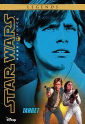 Star Wars: Rebel Force: Target