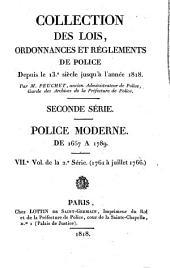 Collection des lois, ordonnances et réglements de police depuis le 13e siècle jusqu'à l'année 1818: 1761 à juillet 1766, Volume7