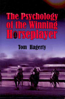The Psychology of the Winning Horseplayer