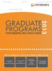 Graduate Programs in the Humanities, Arts & Social Sciences 2013 (Grad 2): Edition 47