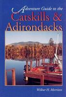 Adventure Guide to the Catskills and Adirondacks PDF