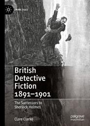 British Detective Fiction 1891–1901