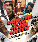 Danger on the Silver Screen
