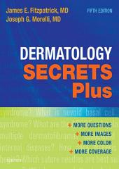 Dermatology Secrets Plus E-Book: Edition 5