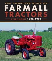 The Complete Book of Farmall Tractors PDF