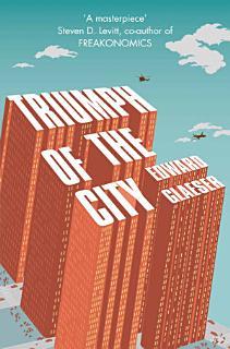 Triumph of the City Book