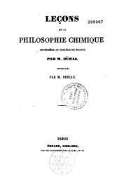 Lecons sur la philosophie chimique: professées au Collège de France