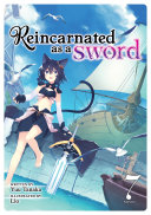 Reincarnated as a Sword  Light Novel  Vol  7