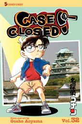 Case Closed, Vol. 32: You're History