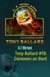 Tony Ballard #18: Dämonen an Bord: Horror-Roman