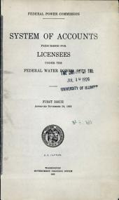 System of accounts prescribed for licenses under the Federal water power act: First issue. Approved November 20, 1922