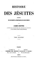 Histoire des jésuites: Volume3