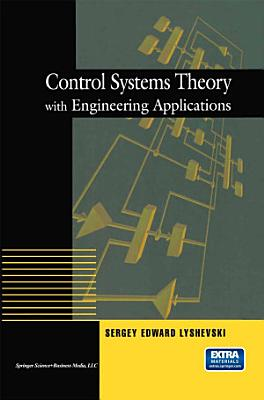 Control Systems Theory with Engineering Applications PDF