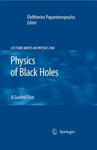 Physics of Black Holes Book