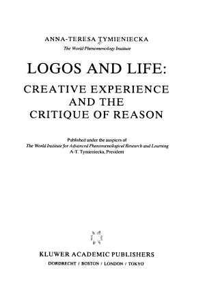 Logos and Life  Creative Experience and the Critique of Reason PDF