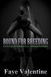 Bound for Breeding