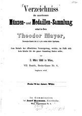 Verzeichniss der auserlesenen M  nzen  und Medaillen Sammlung weiland des Herrn Theodor Mayer PDF